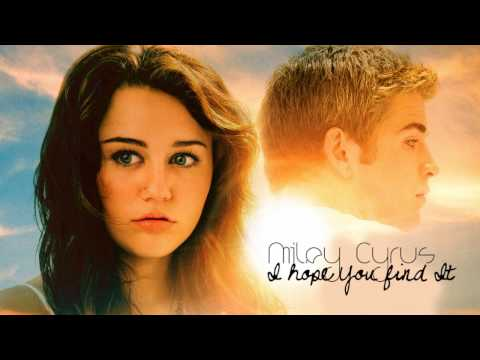 Miley Cyrus  I Hope You Find It HQ + Lyrics