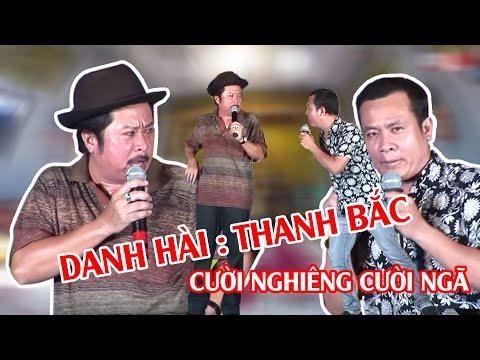 Tiểu Phẩm Hài - Nhóm Hài: THANH BẮC