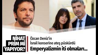 Nihat Doğan'dan İsrail'de konser veren Aslı Enver ve Özcan Deniz'e şok sözler