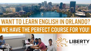 Liberty Institute Orlando - Study English in the most tourist-friendly city of the US!