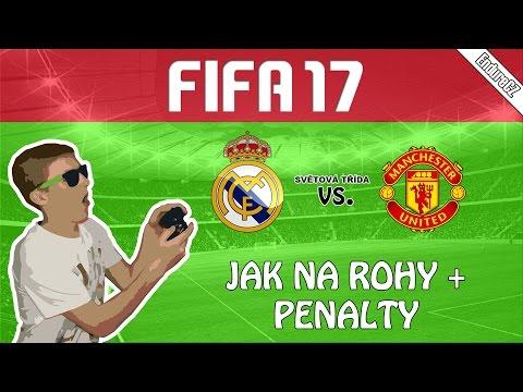 FIFA 17 CZ | REAL MADRID - MAN UTD | Jak na rohy a penalty