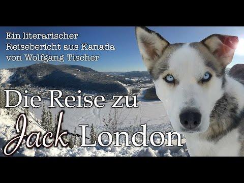 Jack London im Yukon: Auf Spurensuche im kanadischen Winter