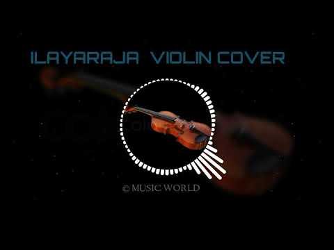 ILAYARAJA  VIOLIN COVER SONG