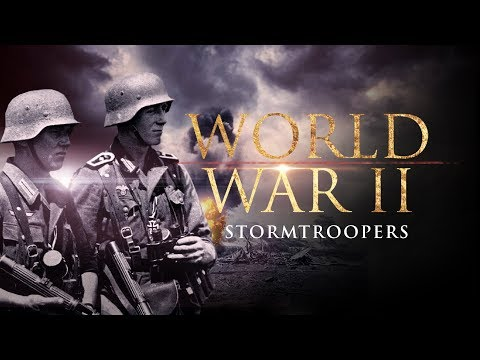 The Second World War: Stormtroopers