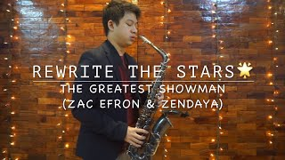 Rewrite The Stars - The Greatest Showman (Saxophone Cover)