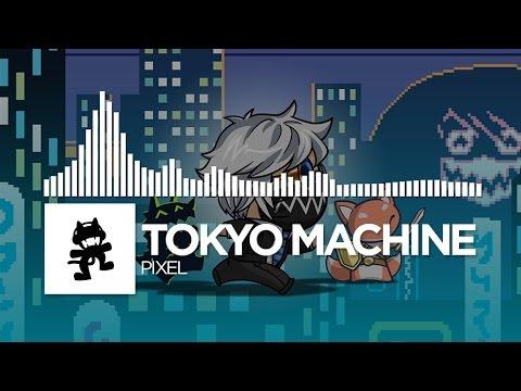 Tokyo Machine - PIXEL [Monstercat Release]