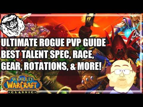 WoW Classic Rogue PvP Guide - Talent Specs, Consumables, Gear, Rotations. Beat EVERY CLASS!