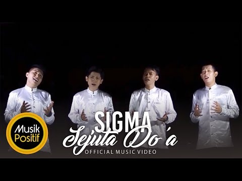 (Sejuta Doa part 1) SIGMA - Sejuta Doa (Official Music Video)