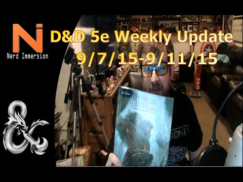 D&D Weekly Update-New Ranger Class (9/7/15-9/11/15) | Nerd Immersion