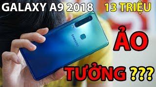 Galaxy A9 (2018): Gần 13 triệu, Samsung đang ảo tưởng????
