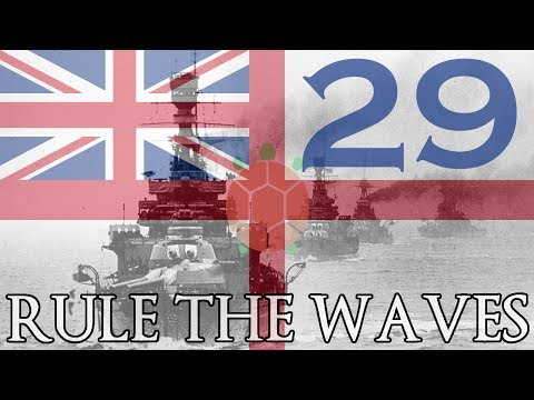 Rule the Waves | Let's Play Britain - 29 - Fleet Disengagements