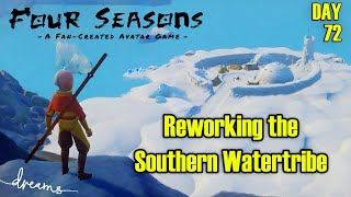 Creating an AVATAR Game! | Reworking the Southern Watertribe | [Day 72] [Dreams PS4]
