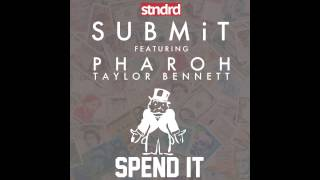 Kelechi - Spend It Feat Pharoh & Taylor Bennett