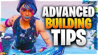 NEW ADVANCED BUILDING TIPS! Pro Building Tips You Need to Know! (Fortnite Battle Royale)