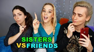 SISTERS VS FRIENDS ⚡ CHALLENGE