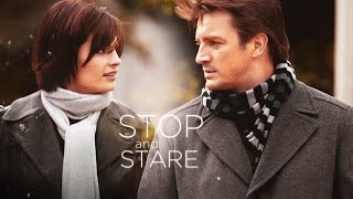 Castle & Beckett || Stop and Stare