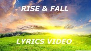 Rise & Fall - Adventure Club & Krewella - Lyrics (HD)
