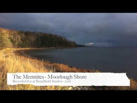 The Mermites - Moorlough Shore (studio version) mp3