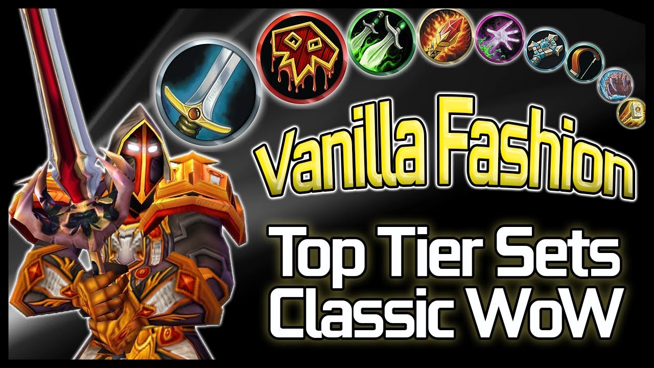 Wow Best Pvp Class 2020 Vanilla Fashion   Best Looking Classic WoW sets for each Class