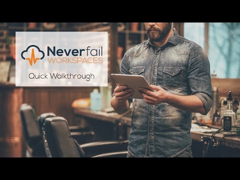 Neverfail Workspaces | Quick Demo