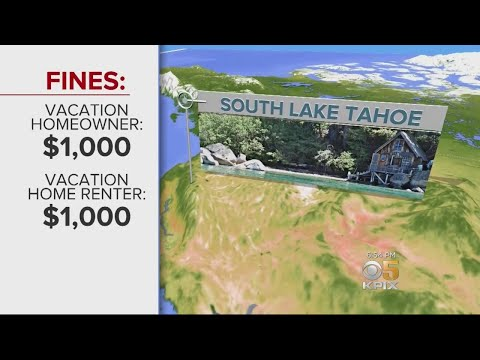 TAHOE RENTALS:  South Lake Tahoe Puts In Tough New Laws On Vacation Rentals