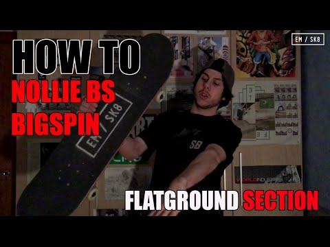 HOW TO | NOLLIE BS BIGSPIN