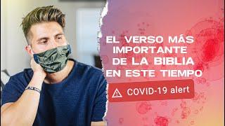 Coronavirus: El Verso de la Biblia Más Importante en este Tiempo.
