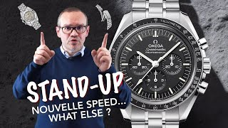 💡 NOUVELLE OMEGA SPEEDMASTER PROFESSIONAL MOONWATCH... WHAT ELSE ? | STAND-UP