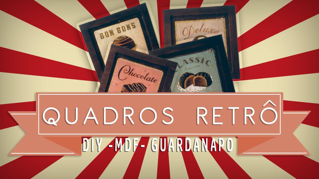 Como Fazer Quadros Vintage Youtube