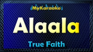 Alaala - Karaoke version in the style of True Faith
