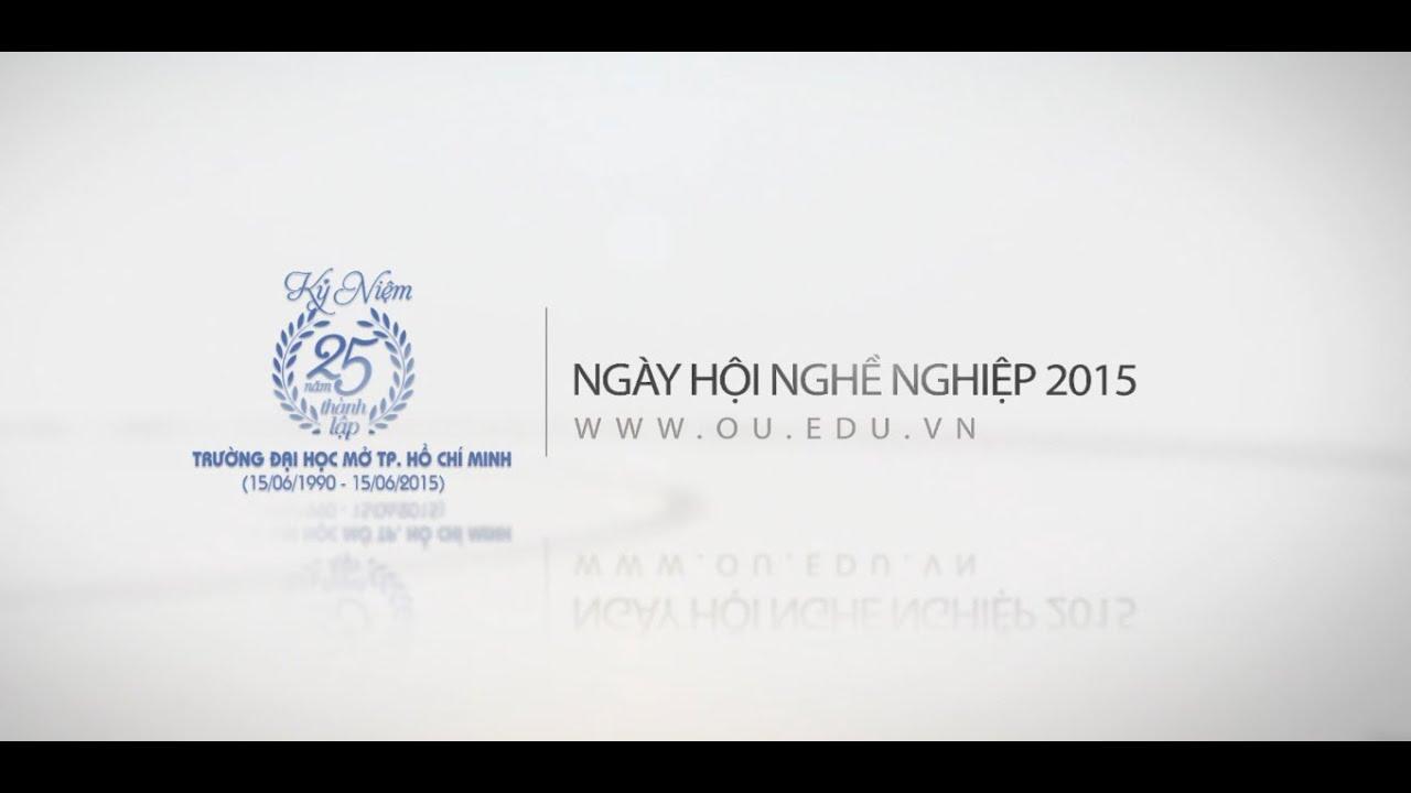 Ngày hội nghề nghiệp 2015 – Trường Đại học Mở Tp. Hồ Chí Minh