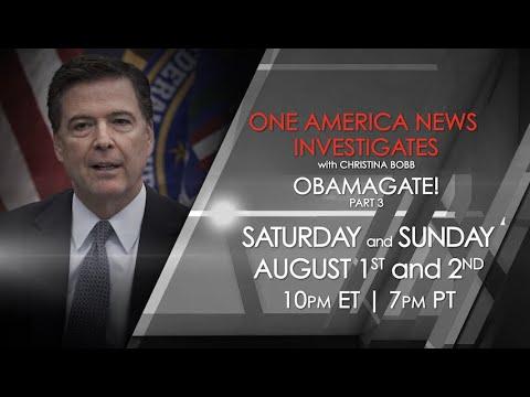 One America News Investigates: Obamagate! (PART 3)