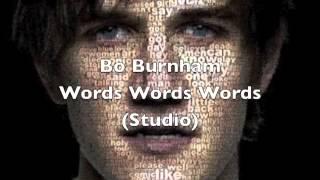 Bo Burnham - Words words words (studio)