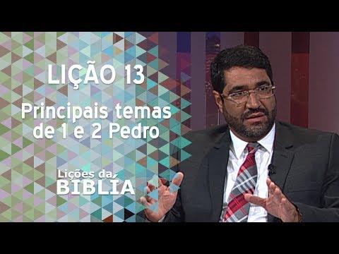 Lição 13 - Principais temas de 1 e 2 Pedro - Lições da Bíblia