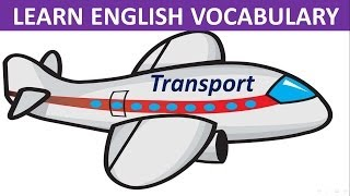 Transportation For Kids | Learn English | Vocabulary