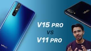 Vivo V11 Pro vs Vivo V15 Pro (Hindi) – Which one should you buy?