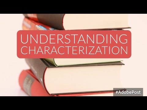 Characterization in Literature - YouTube