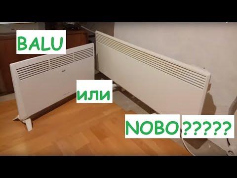 Выбор конвектора, честный отзыв, Balu или Nobo