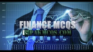 FINANCE MCQS SOLVED PART 1  FOR TEST PREPARATION