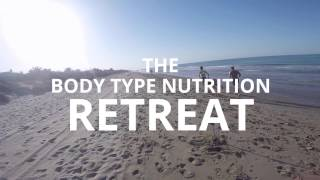The Body Type Nutrition Retreat