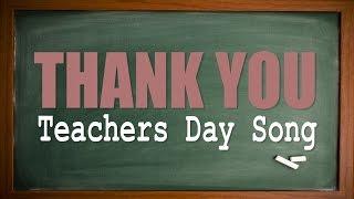 Teachers Day Song   Thank You   Karaoke Version