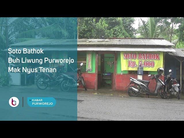 Sensasi Soto Bathok Buh Liwung Purworejo, Mak Nyus Tenan