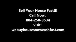Sell My House|Buy My House|Richmond|Cash Now|Fast|We Buy Houses Fast Cash|VA|Virginia