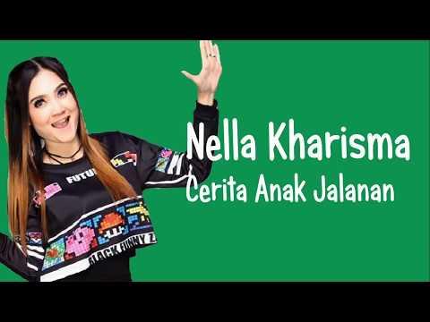 Nella Kharisma - Cerita Anak Jalanan (Lirik Video)