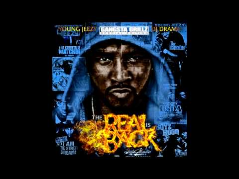 Young Jeezy  Slow Grind The Real Is Back