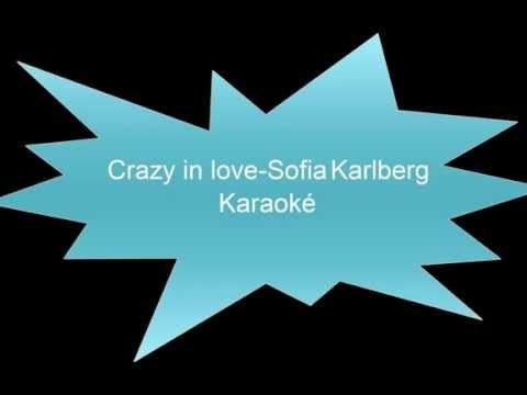 Crazy In Love (Beyoncé Cover) minus - Sofia Karlberg - радио версия