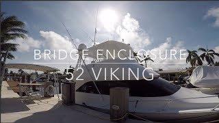 52 Viking Bridge Enclosure- Acrylic and Strataglass panels