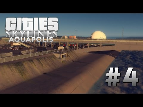 CITIES SKYLINES Aquapolis [EP4] Los Angeles River Inspiration