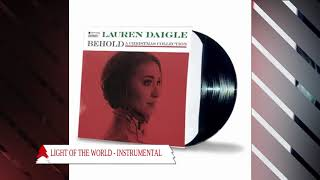 Lauren Daigle - Light of The World (Behold Version) - Instrumental Performance Track