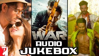 War Full Song Audio Jukebox | Hrithik, Tiger, Vaani | Vishal and Shekhar | Sanchit & Ankit | Kumaar